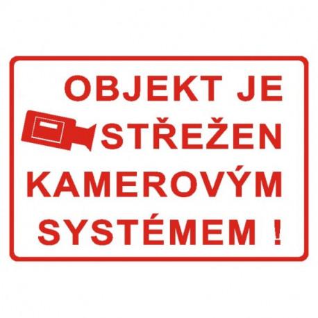 Tabulka - objekt střežen kamerovým systémem